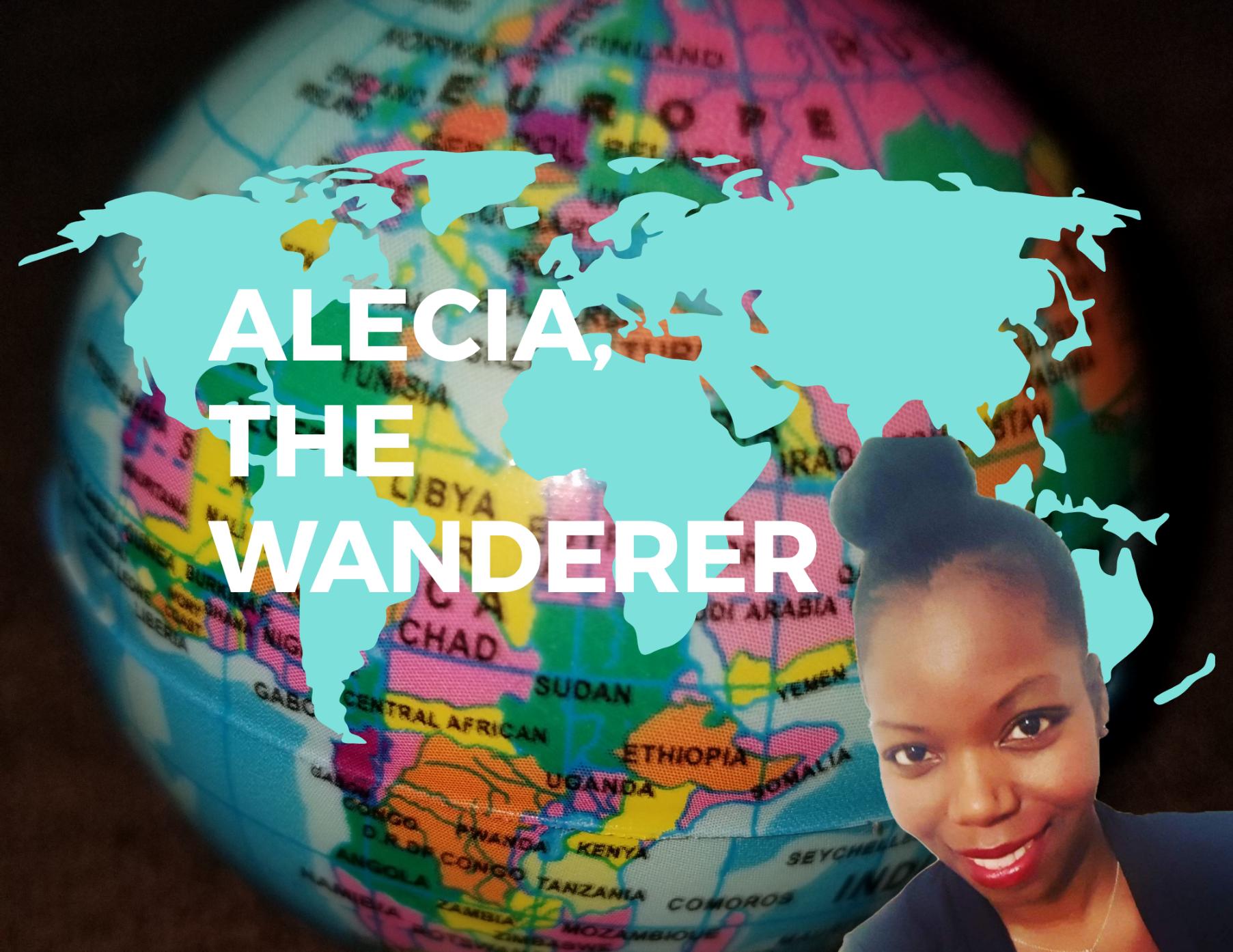 Alecia, the wanderer